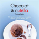 Chocolat et Nutella, par Thomas Feller (Ed. First)