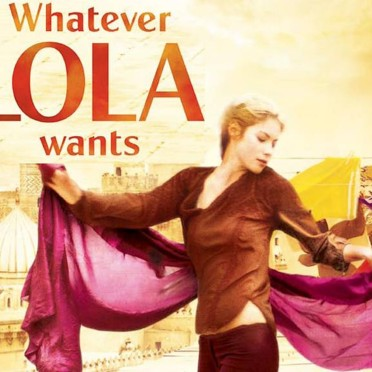 Whatever Lola wants le film