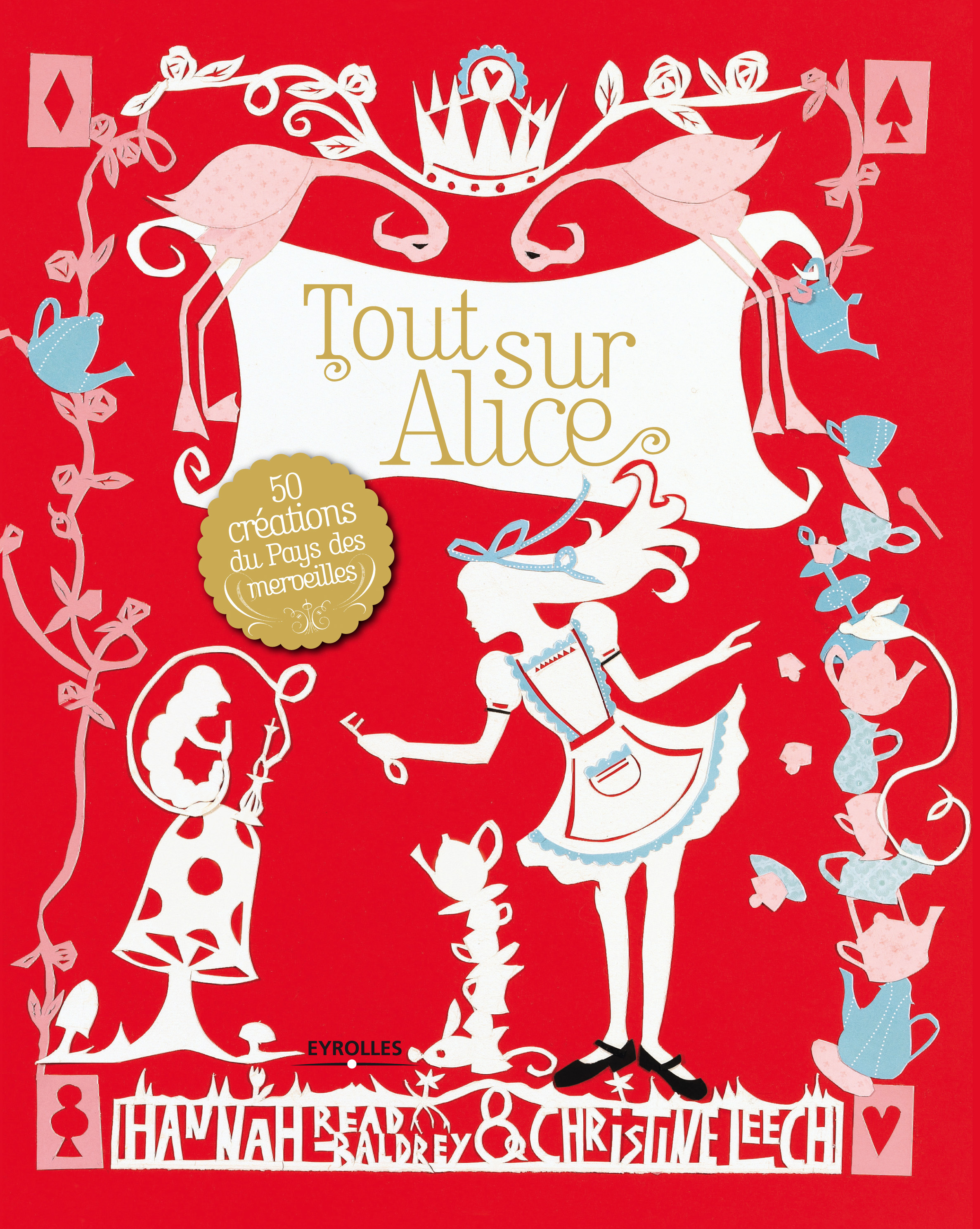 Tout sur Alice, Editions Eyrolles