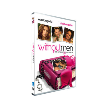 Le DVD Without men avec Eva Longoria