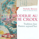 La Broderie au point de croix
