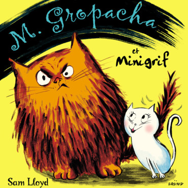 Mr Grospacha et Missgrif, aux Editions Gründ