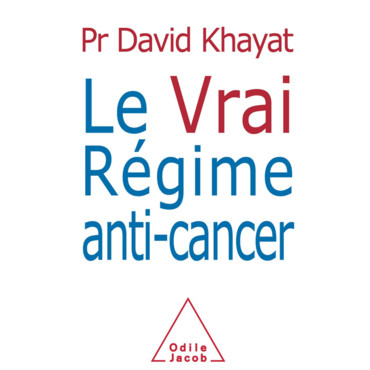 Le regime anti-cancer David Khayat