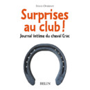 Surprises au Club, chez Belin