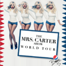 Affiche de la tournée mondiale de Beyoncé, The Mrs. Carter World Tour.