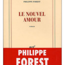 Philippe Forest, Le nouvel amour