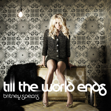 Britney Spears - Till the Word Ends